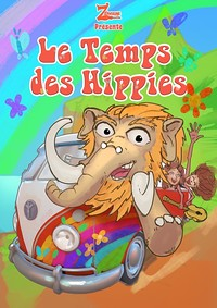 Le temps des hippies